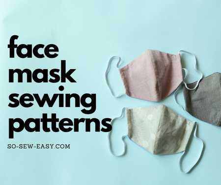 Face Mask Sewing Patterns Roundup