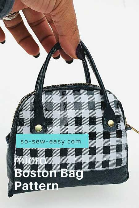Micro Boston Bag Pattern – Using Your Scraps