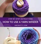 Make a Ball of Yarn with a Yarn Winder
