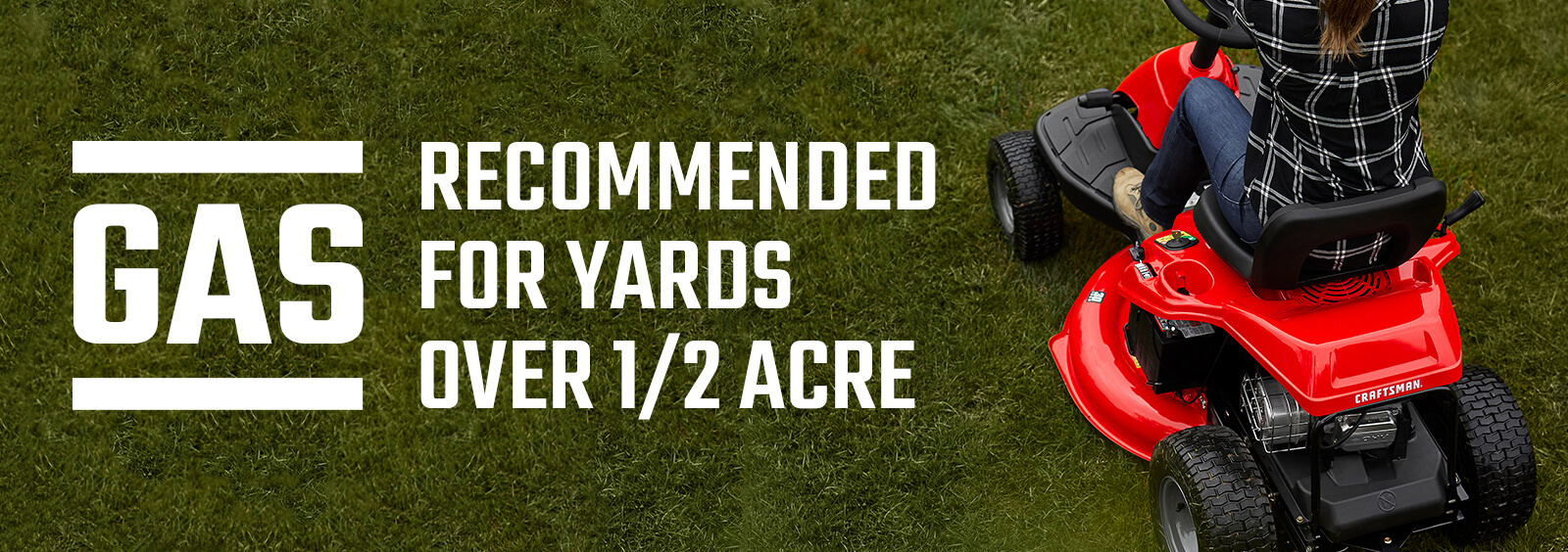 Gas: Recommended for yards over 1 acre