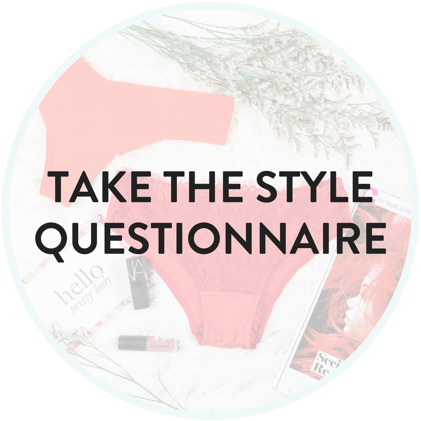 Take the Style Questionnaire