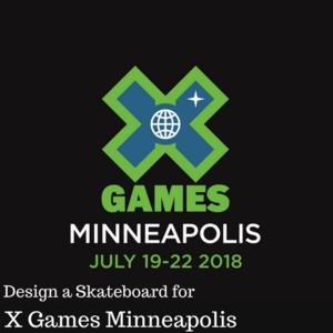 Design a Skateboard for X Games 2018