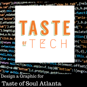 Design a Graphic for Taste of Soul Atlanta