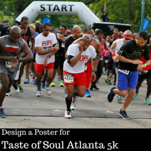 Design a Poster for Taste of Soul Atlanta 5k