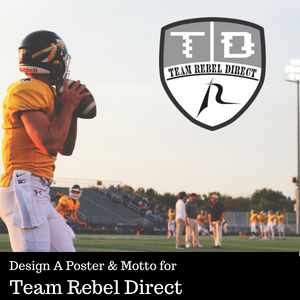 Design A Poster and Motto for Team Rebel Direct