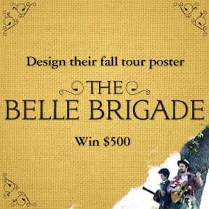 Design a Tour Poster for The Belle Brigade