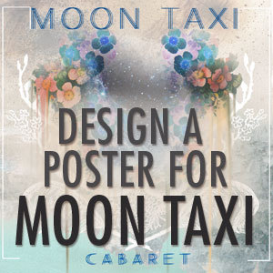 Design a Poster for Moon Taxi