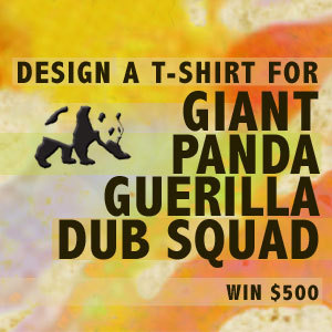 Design a T-Shirt for Giant Panda Guerilla Dub Squad