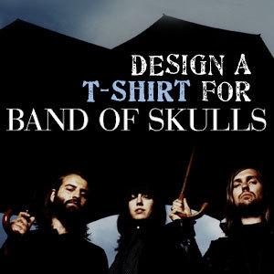 Design a T-Shirt for Band of Skulls