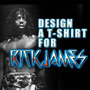 Design a T-Shirt for Rick James 'Throwin' Down'