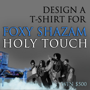 Design a T-Shirt for Foxy Shazam
