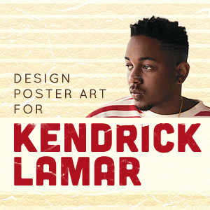 Design a Poster for Kendrick Lamar