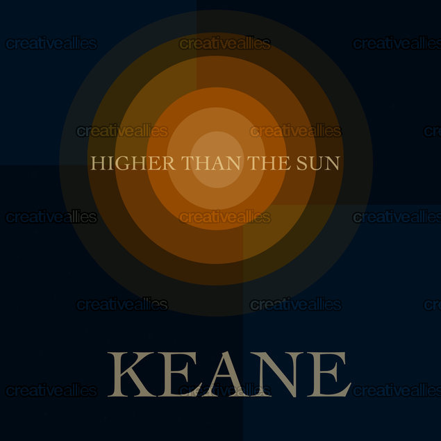 Higher_than_the_sun_keane_copy