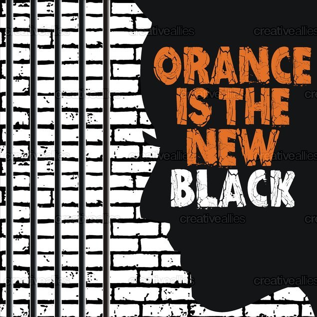Orange is the New Black Poster by RONY CHOWDHURY on CreativeAllies.com