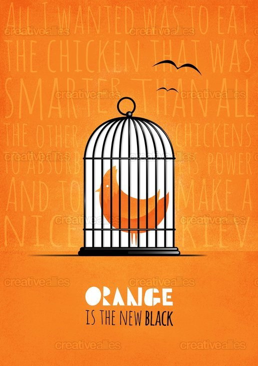 Orange is the New Black Poster by Heathbot on CreativeAllies.com
