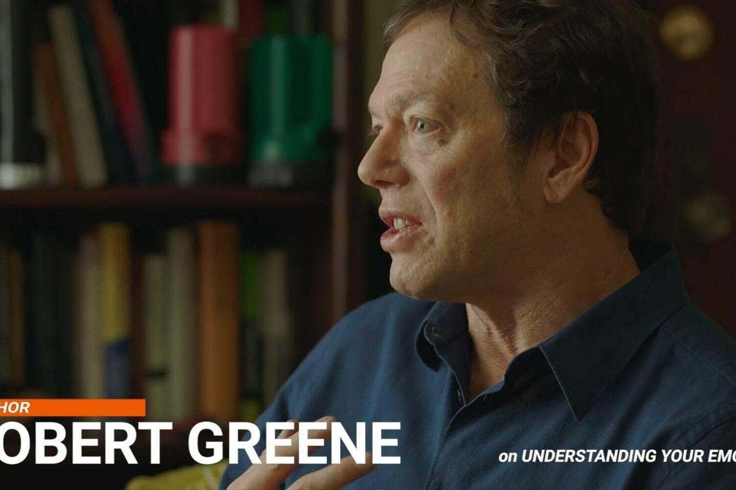 "Robert Greene Interview, Part 4 ""Understanding Your Emotions"" (Video)"