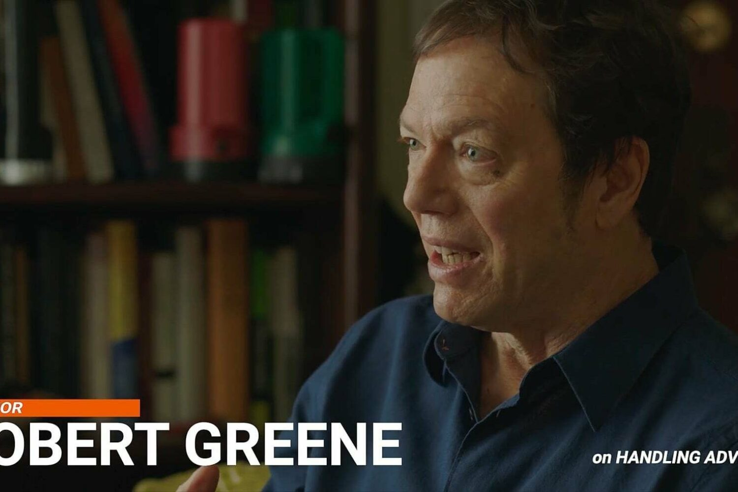"Robert Greene Interview, Part 8: ""Handling Adversity"""