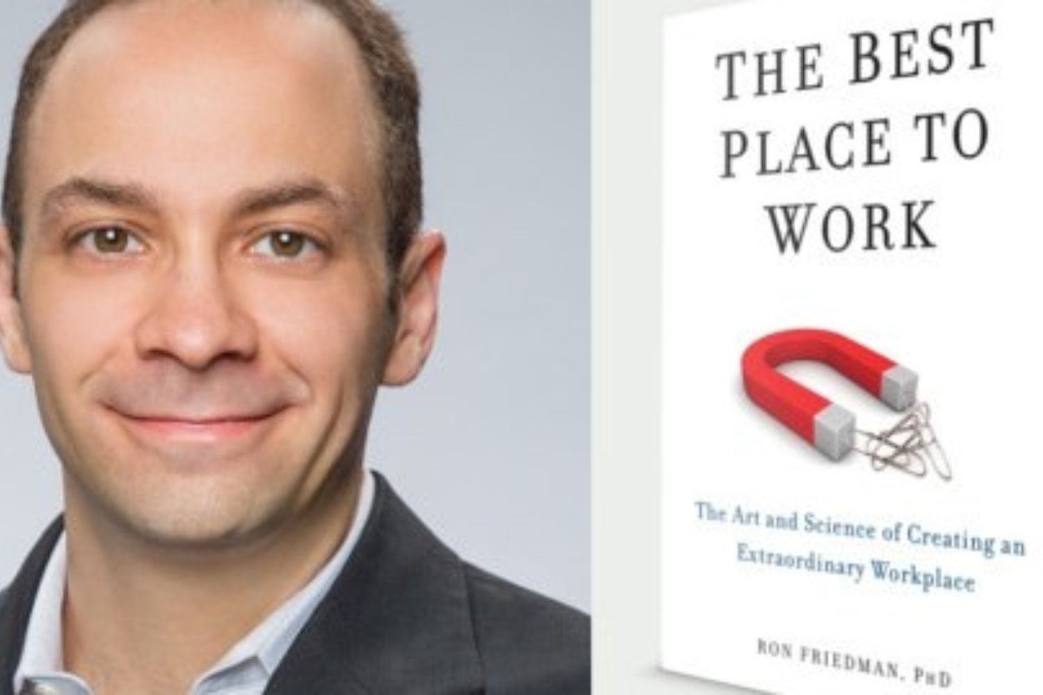 Dr. Ron Friedman on Extraordinary Workplaces (Podcast)