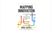 Image for Mapping Innovation: A Playbook for Navigating a Disruptive Age