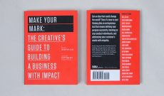 Image for Make Your Mark - Build a Business That Matters (99U Book Series)