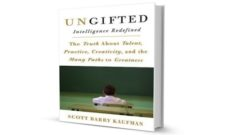 Image for From Apathy to Possibility: Scott Barry Kaufman's Ungifted: Intelligence Redefined