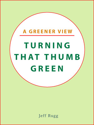 Turning That Thumb Green