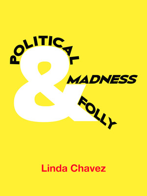 Political Folly & Madness