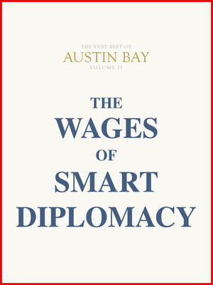 The Wages of Smart Diplomacy