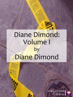 Diane Dimond: Volume I