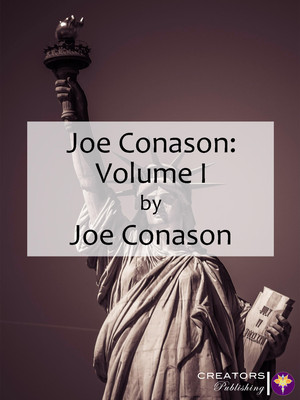 Joe Conason: Volume I