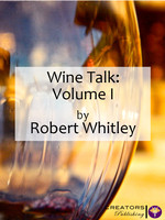 Wine Talk: Volume I
