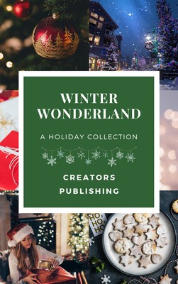 Winter Wonderland: A Holiday Collection