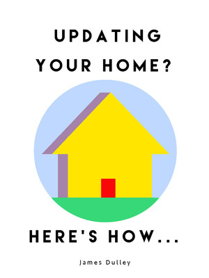 Updating your Home? Here's How
