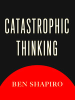 Catastrophic Thinking