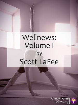 Wellnews: Volume I