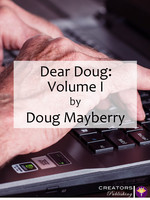 Dear Doug: Volume I