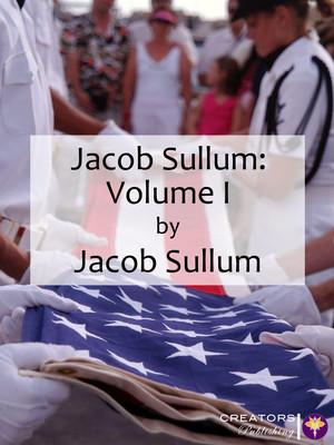Jacob Sullum: Volume I