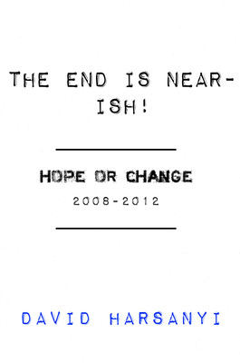 The End Is Near-ish: Hope or Change