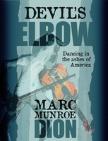 Devil's Elbow: Dancing in the Ashes of America