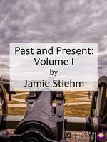 Past and Present: Volume I