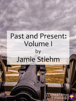 Past and Present: Volume I