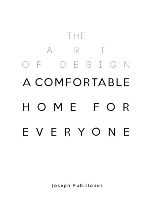 The Art of Design: A Comfortable Home for Everyone