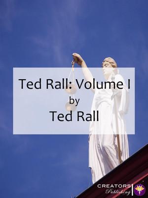 Ted Rall: Volume I