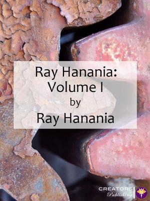 Ray Hanania: Volume I