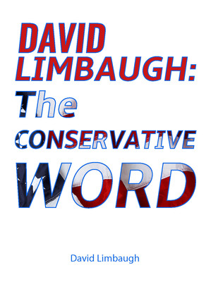 David Limbaugh: The Conservative Word