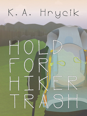 Hold for Hiker Trash