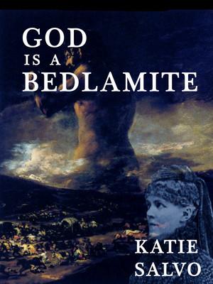 God Is a Bedlamite