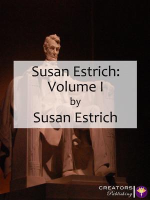 Susan Estrich: Volume I