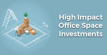 Office Space Investments That Pay Off