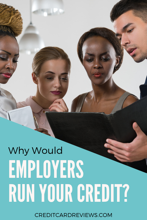 What exactly are the details surrounding employer credit checks and why on earth would they need to pull one in the first place? Here's what you need to know.